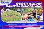 Geger Aliran Hakekok Pandeglang, Simak Selengkapnya di iNews Sore Jumat Pukul 15.45 WIB