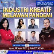 Industri Kreatif Melawan Pandemi, Selengkapnya di The Indonesia Economic Club Kamis Pukul 21.00 WIB
