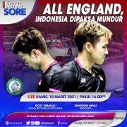 All England, Indonesia Dipaksa Mundur. Simak Selengkapnya di iNews Sore Kamis Pukul 16.00 WIB