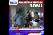 Pemandian Jenazah Ilegal, Selengkapnya di iNews Siang Minggu Pukul 11.00 WIB