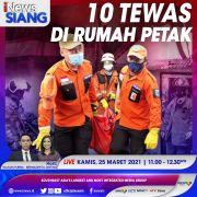 10 Tewas di Rumah Petak, Simak Selengkapnya di iNews Siang Kamis Pukul 11.00 WIB