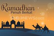 Bekal Menyambut Puasa, Berikut 8 Keutamaan Bulan Ramadhan