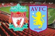 Preview Liverpool vs Aston Villa: Laga Penebusan Si Merah