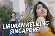 Kangen Liburan? Jessica Veranda Ajak Kalian Throwback Perjalanan Seru di Singapura