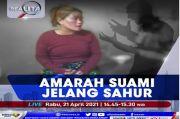Amarah Suami Jelang Sahur, Simak Selengkapnya di Realita Rabu Pukul 14.45 WIB