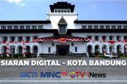 RCTI, MNCTV , GTV, iNews Mulai Hari ini Menyapa Bandung dengan Siaran Digital!