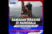 Ramadhan Terakhir di Nanggala, Selengkapnya di iNews Sore Senin Pukul 16.30 WIB