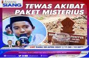 Tewas Akibat Paket Misterius, Selengkapnya di iNews Siang Rabu Pukul 11.00 WIB