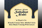 Kisah Sahabat Nabi, Kisah Umar Bin Abdul Aziz dan Baju Usang Putranya
