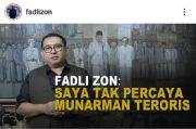 Soal Penangkapan Munarman, Fadli Zon: Kita Tahu Siapa yang Sebenarnya Teroris