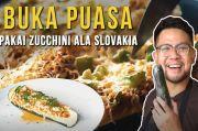 Rekomendasi Menu Takjil Unik: Baked Zucchini Boats dan Fish Flavored Toast ala Chef Audrey Wicaksana dan Chef Adit Gurnawijaya