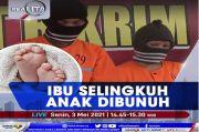 Ibu Selingkuh, Anak Dibunuh. Selengkapnya di Realita Senin Pukul 14.45 WIB