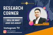 Research Corner MNC Sekuritas: Ini Strategi Investasi Saat Sell in May and Go Away