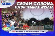 Gubernur Banten Tutup Seluruh Tempat Wisata, Selengkapnya di iNews Sore Pukul 16.00 WIB