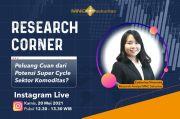 Intip Cuan dari Super Cycle Sektor Komoditas di IG Live MNC Sekuritas Pukul 12.30 Ini!