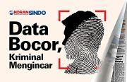 Data Pribadi Bocor, Masyarakat Jadi Sasaran Kejahatan