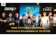 Berkat Ikatan Cinta dan Preman Pensiun 5, MNC Pictures Dominasi Program Ramadhan di Televisi