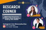Simak Potensi Cuan Saham WEGE di IG Live Research Corner MNC Sekuritas Pukul 12.30 Ini