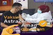 Pemprov DKI Klaim Vaksin AstraZeneca Aman, Manfaat Lebih Besar Daripada Risiko