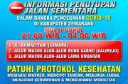 COVID-19 Menggila, Ruas Jalan Protokol di Semarang Ini Terpaksa Ditutup