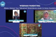 Orangtua Berperan Penting Terhadap Pendidikan Anak pada Masa Pandemi