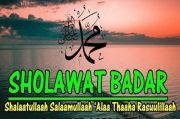 Lirik Shalawat Badar, Sejarah dan Faedahnya