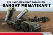 Apa yang Membuat Sistem Rudal S-400 Rusia Sangat Mematikan?