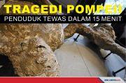Mengerikannya Tragedi Pompeii Penduduk Tewas dalam 15 Menit