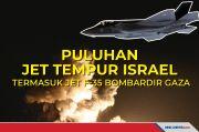 Puluhan Jet tempur Israel Termasuk Jet F-35 Bombardir Gaza