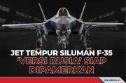 Jet Tempur Siluman F-35 Versi Rusia Siap Dipamerkan