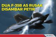 Dua Jet Tempur Siluman F-35B AS Rusak Disambar Petir