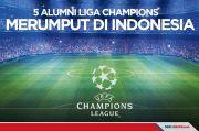 5 Pemain Jebolan Liga Champions Merumput di Indonesia