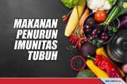 Lima Jenis Makanan yang Bisa Turunkan Imunitas Tubuh