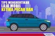 Cara Menghentikan Laju Mobil Ketika Terjadi Pecah Ban