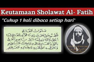 Sholawat Fatih dan Fadhillahnya yang Luar Biasa