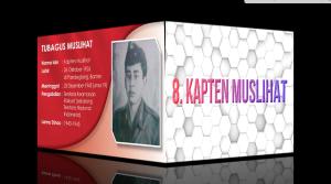 8 Pahlawan Nasional yang Jarang Diungkap, Kapten Muslihat--Seri 8