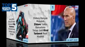 Top 5 Sports Today 26 Sept 2020, Barca Tetap Rival Berat Madrid