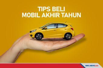 Begini Tips untuk Membeli Mobil di Akhir Tahun