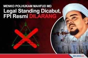 Legal Standing Dicabut, Pemerintah Resmi Larang FPI