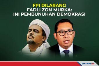Pemerintah Bubarkan FPI, Fadli Zon: Ini Pembunuhan Demokrasi