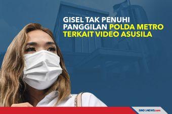 Gisel Tak Penuhi Panggilan Polda Metro Terkait Video Asusila