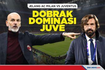 Jelang AC Milan vs Juventus: Milan Coba Dobrak Dominasi Juventus