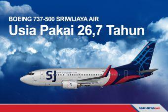 Boeing 737-500 Sriwijaya Air yang Jatuh Usia Pakai 26,7 Tahun