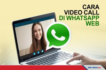 Cara Melakukan Video Call di WhatsApp Web