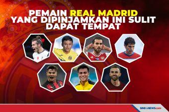 7 Pemain Madrid yang Dipinjamkan Mayoritas Sulit Dapat Tempat