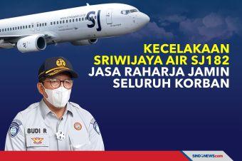 Kecelakaan Sriwijaya Air SJ182, Jasa Raharja Jamin Seluruh Korban
