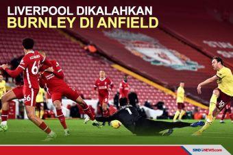 Mengejutkan, Liverpool Dikalahkan Burnley di Anfield