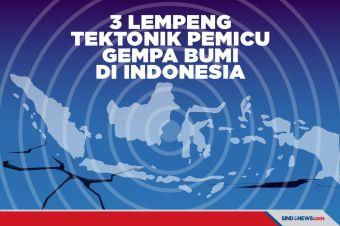 Ini 3 Lempeng Tektonik Aktif Pemicu Gempa Bumi di Indonesia