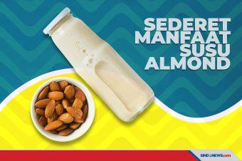 Ini Sederet Manfaat Kesehatan Mengonsumsi Susu Almond