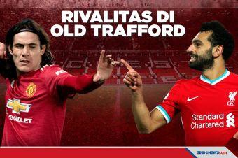 Preview Piala FA, MU vs Liverpool Lanjutkan Rivalitas